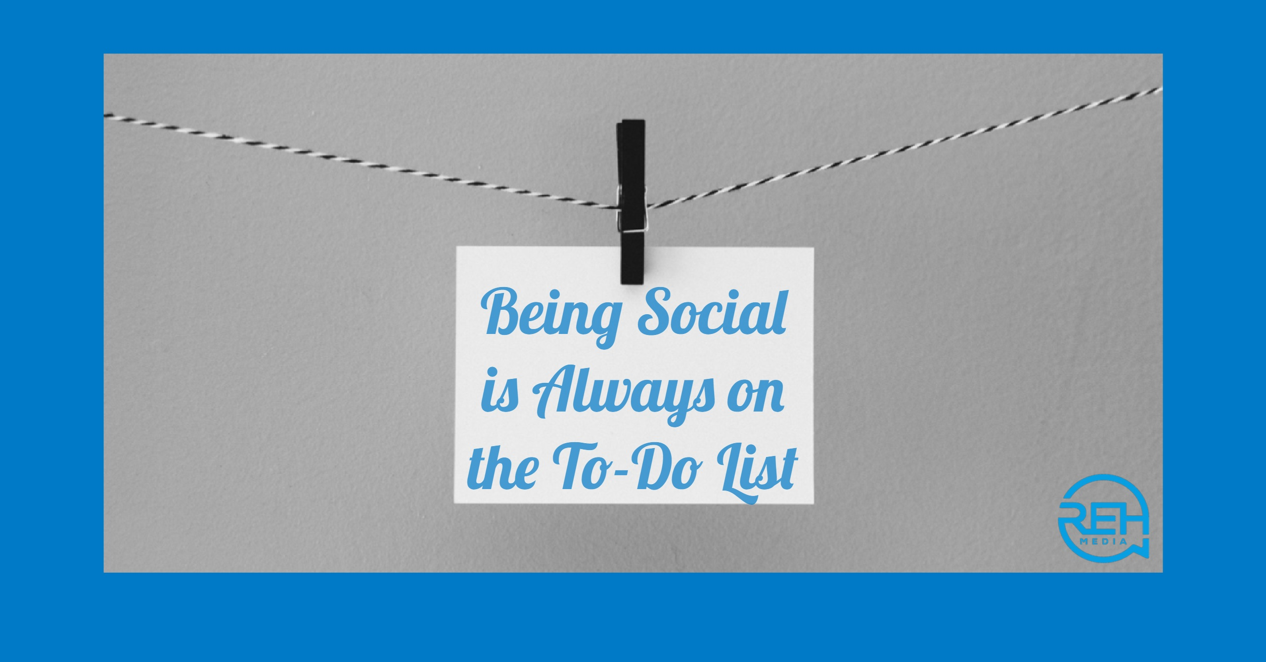 Being Social Is Always On The To-Do List